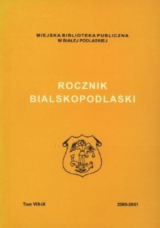 Rocznik Bialskopodlaski. T. 8-9 (2000-2001)