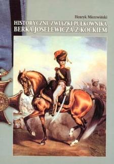 Historyczne związki pułkownika Berka Joselewicza z Kockiem