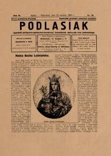 Podlasiak : tygodnik polityczno-społeczno-narodowy, poświęcony sprawom ludu podlaskiego R. 6 (1927) nr 39
