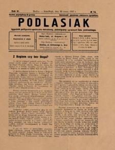 Podlasiak : tygodnik polityczno-społeczno-narodowy, poświęcony sprawom ludu podlaskiego R. 6 (1927) nr 12