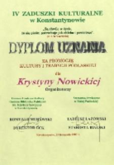 Dyplom : [Inc.:] Dyplom uznania za promocję kultury i tradycji podlaskiej dla Krystyny Nowickiej [...]