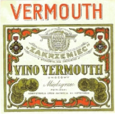 """Etykieta na butelkę : Wytwórnia Win Owocowych """"Zakrzemiec"""" : Vino Vermuth Owocowy"""