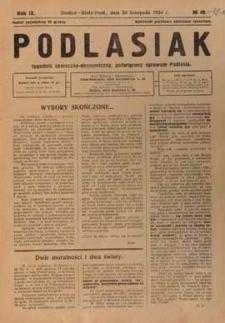 Podlasiak : tygodnik polityczno-społeczno-narodowy, poświęcony sprawom ludu podlaskiego R. 9 (1930) nr 48-49-50