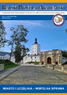 Bialski Przegląd Akademicki : czasopismo Państwowej Szkoły Wyższej im. Papieża Jana Pawła II w Białej Podlaskiej R. 11 (2020) nr 39