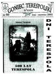 Goniec Terespolski : Pismo Przyjaciół Terespola i okolic: Pismo Stowarzyszenia Rozwoju Gminy Miejskiej Terespol : Pismo Miejskiego Ośrodka Kultury w Terespolu Nr 60, 3 (2002)