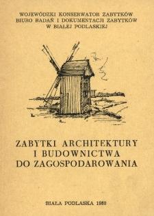 Zabytki architektury i budownictwa do zagospodarowania