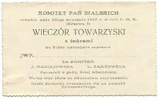 Komitet Pań Bialskich urządza dnia 23 września 1926 roku w sali N.O.K. (Krzywa 5) wieczór towarzyski z tańcami, na który zaprasza...