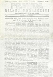Prawda Białej Podlaskiej : organ Tymczasowego Zarządu m. i pow. Białej Podlaskiej R. 1 (1939) nr 1