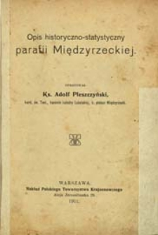 Opis historyczno - statystyczny parafii Międzyrzeckiej
