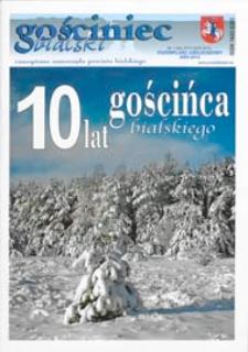 Gościniec Bialski : czasopismo samorządu powiatu bialskiego R. 11 (2012) nr 1