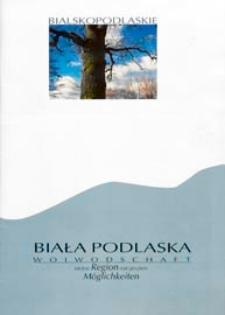 Biała Podlaska Woiwodschaft : kleine Region mit großen Möglichkeiten