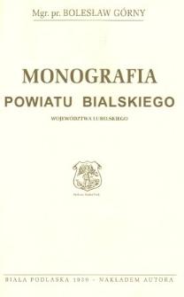 Monografia powiatu bialskiego województwa lubelskiego