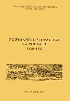 Powstanie listopadowe na Podlasiu 1830-1831 : zbiór materiałów
