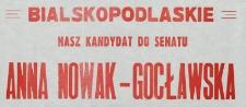 Ulotka wyborcza kandydatki do Senatu Anny Nowak-Gocławskiej