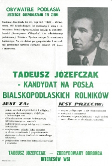 Plakat wyborczy kandydata na posła Tadeusza Józefczaka