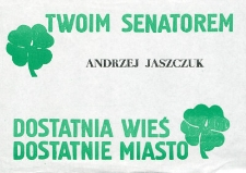 Ulotka wyborcza kandydata na senatora Andrzeja Jaszczuka