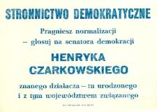 Ulotka wyborcza kandydata na senatora Henryka Czarkowskiego
