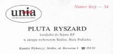 Ulotka wyborcza kandydata na posła Komitetu Wyborczego Unii Demokratycznej w okręgu siedlecko-bialskopodlaskim - Ryszarda Pluty