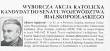 """Ulotka wyborcza kandydata na senatora Komitetu Wyborczego """"Wyborcza Akcja Katolicka"""" - Zdzisława Szpakowskiego"""