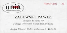 Ulotka wyborcza kandydata na posła Komitetu Wyborczego Unii Demokratycznej w okręgu siedlecko-bialskopodlaskim - Pawła Zalewskiego