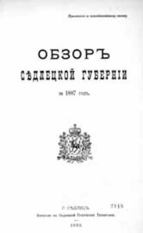 """Obzor'' Sědleckoj guberníi za 1887 god"""" : (priloženie k vsepoddannejšemu otčetu)"""
