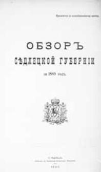 """Obzor'' Sědleckoj guberníi za 1889 god"""" : (priloženie k vsepoddannejšemu otčetu)"""