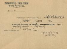 Zaświadczenie wydane przez Zarząd Miasta Białej Podlaskiej w 1941 r. Janowi Makarukowi o uregulowaniu należnej daniny