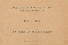 """II Ogólny Zlot """"Leśniaków"""" w dn. 27-28 czerwca 1958 roku w Zakładzie Kształcenia Nauczycieli w Leśnej Podlaskiej : zaproszenie"""