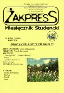 Żakpress : miesięcznik studencki R. 5 (2007) nr 4 (XXXIV)