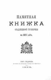 Pamâtnaâ Knižka Sedleckoj Gubernìi na 1897 God
