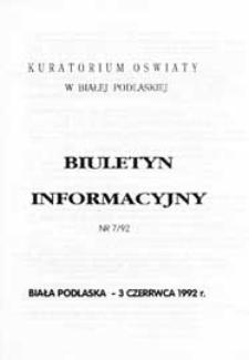 Biuletyn Informacyjny : Kuratorium Oświaty Biała Podlaska R. 1 (1992) nr 7
