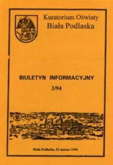 Biuletyn Informacyjny : Kuratorium Oświaty Biała Podlaska R. 3 (1994) nr 3