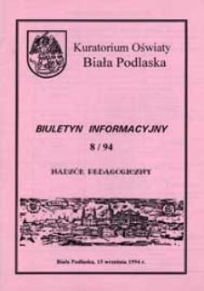 Biuletyn Informacyjny : Kuratorium Oświaty Biała Podlaska R. 3 (1994) nr 8
