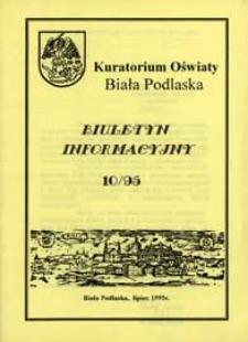 Biuletyn Informacyjny : Kuratorium Oświaty Biała Podlaska R. 4 (1995) nr 10