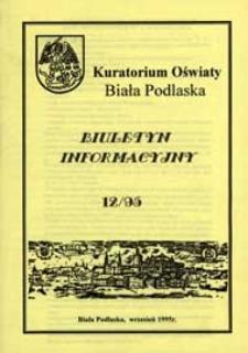Biuletyn Informacyjny : Kuratorium Oświaty Biała Podlaska R. 4 (1995) nr 12