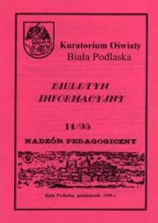 Biuletyn Informacyjny : Kuratorium Oświaty Biała Podlaska R. 4 (1995) nr 14