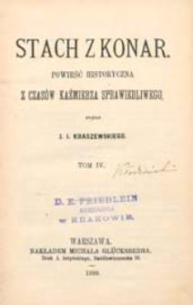 Stach z Konar : powieść historyczna z czasów Kaźmierza Sprawiedliwego. T. 4