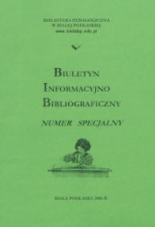 Biuletyn Informacyjno Bibliograficzny R. 4 (2006)