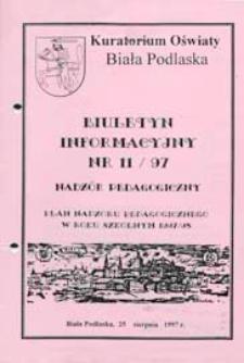 Biuletyn Informacyjny : Kuratorium Oświaty Biała Podlaska R. 6 (1997) nr 11
