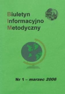 Biuletyn Informacyjno-Metodyczny R. 6 (2006) nr 1