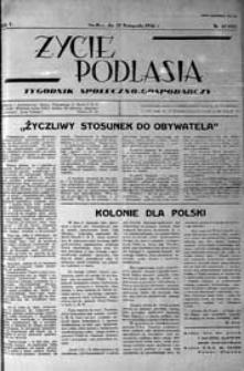 Życie Podlasia: pismo społeczno-gospodarcze R. 3 (1936) nr 47 (134)