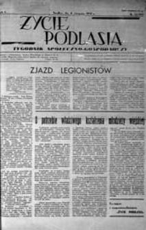 Życie Podlasia: pismo społeczno-gospodarcze R. 4 (1937) nr 32 (171)
