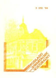 Podlaski Kwartalnik Kulturalny R. 7 (1994) nr 3