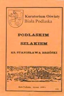 Podlaskim szlakiem ks. Stanisława Brzóski
