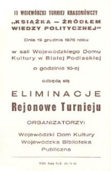"""[Ulotka] : [Inc.:] II Wojewódzki Turniej Krasomówczy """"Książka źródłem wiedzy politycznej"""" [...]"""
