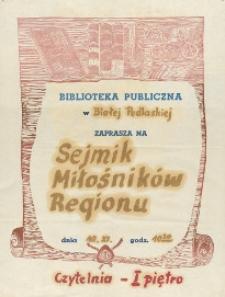 [Afisz] : Biblioteka Publiczna w Białej Podlaskiej zaprasza na Sejmik Miłośników Regionu
