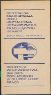 Biblioteki województwa bialskopodlaskiego w służbie ludzi pracy :[ informator]