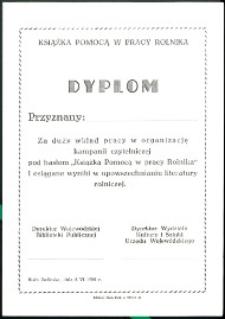 """Dyplom przyznany za duży wkład w organizację kampanii czytelniczej pod hasłem """"Książka Pomocą w pracy Rolnika"""" [...]"""