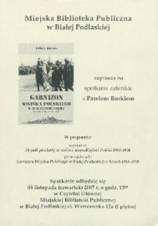 [Afisz] : [Inc.:] Spotkanie autorskie z Pawłem Borkiem, 08.11.2007