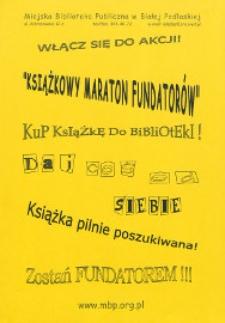 """Ulotka : [Inc.:] """"Książkowy maraton fundatorów"""" [...]"""